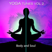 Yoga Tunes Vol. 2 Body & Soul by Various Artists