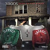 Back to the Bando by Migos