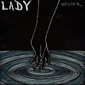 Washer - EP by Lady