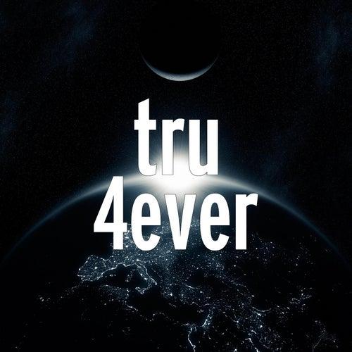 4ever by Tru