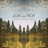 Riverside by Jon and Roy