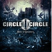 Reign Of Darkness by Circle II Circle