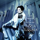 Ave Maria-En Plein Air by Tarja