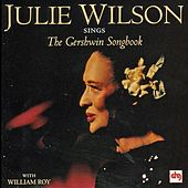 Sings The George Gershwin Songbook by Julie Wilson