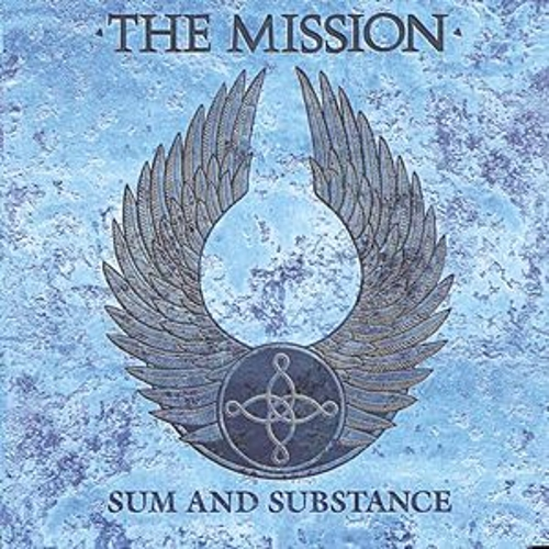 Sum & Substance: Best Of The Mission... by The Mission U.K.