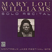 Solo Recital-Montreux Jazz Festival 1978 by Mary Lou Williams