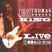Live On Beale Street by Chris Thomas King