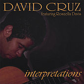 Interpretations by David Cruz