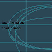 Cricklewood by David Kristian