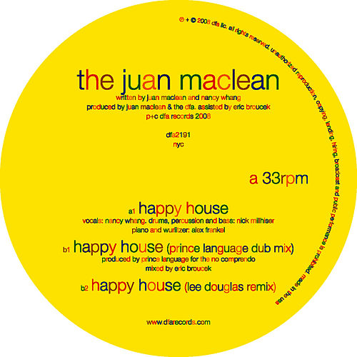Happy House by The Juan MacLean