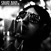 Crazy Rain by Joseph Arthur