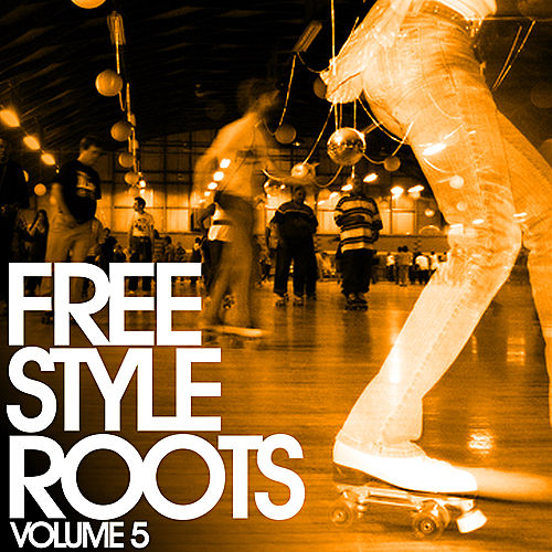 Freestyle Roots Vol. 5 by Various Artists