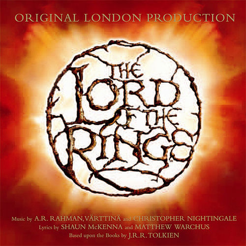 The Lord Of The Rings (Original London Production) by A.R. Rahman