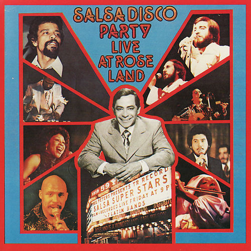 Salsa Disco Party - Live at Roseland by Various Artists