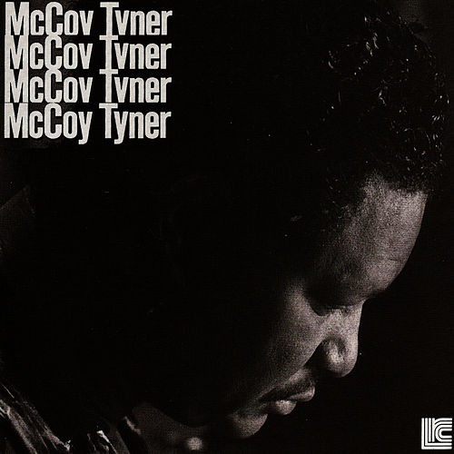 The Quartets by McCoy Tyner