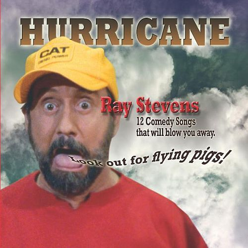 Hurricane by Ray Stevens