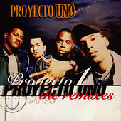 The Remixes by Proyecto Uno