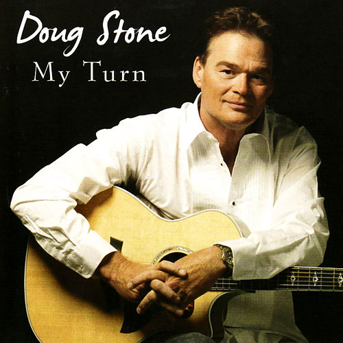 My Turn by Doug Stone