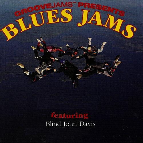 Blues Jams featuring Blind john Davis by Blind John Davis
