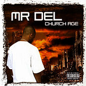 Church Age by Mr. Del