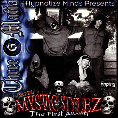 Mystic Stylez: The First Album by Three 6 Mafia