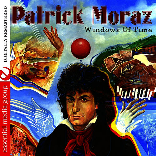 Windows Of Time by Patrick Moraz