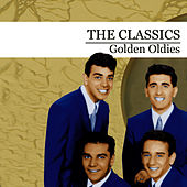Golden Oldies by The Classics