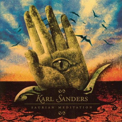 Saurian Meditation by Karl Sanders
