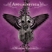 Worlds Collide Deluxe Version by Apocalyptica