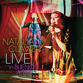 Live in Buenos Aires by Natalia Clavier