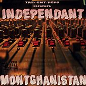 Independant Montgahnistan by Various Artists