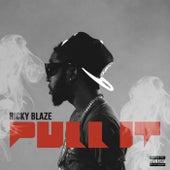 Pull It by Ricky Blaze