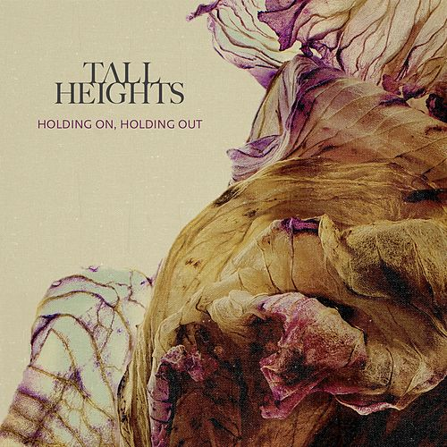 Holding On, Holding Out by Tall Heights
