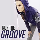 Run the Groove by Various Artists