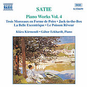 Piano Works Vol. 4 by Erik Satie