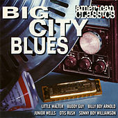 Big City Blues by Various Artists