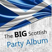The Big Scottish Party Album by Various Artists