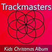 Trackmasters: Kids Christmas Album by Santa