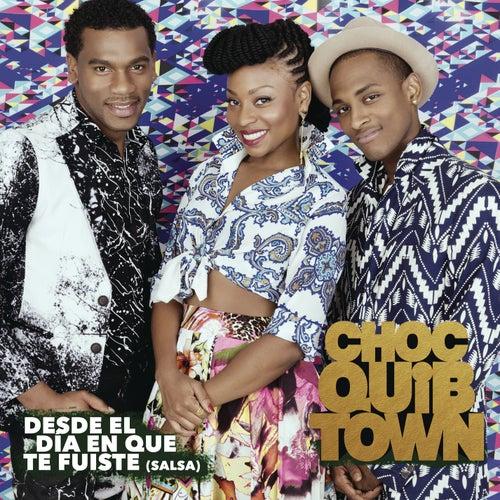 Desde el Día en Que te Fuiste by Chocquibtown