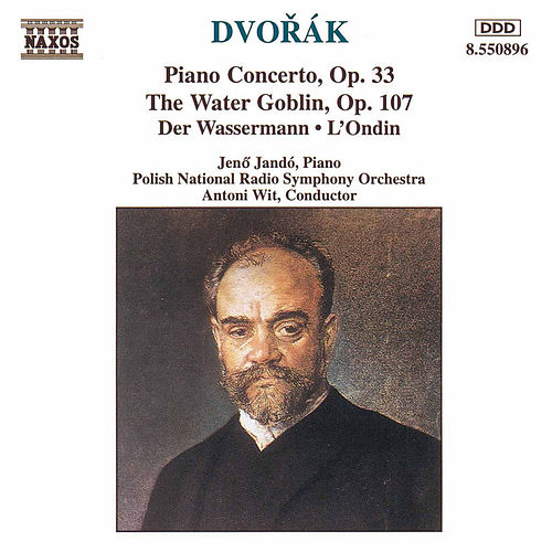 Piano Concerto, Op. 33 The Water Goblin by Antonin Dvorak