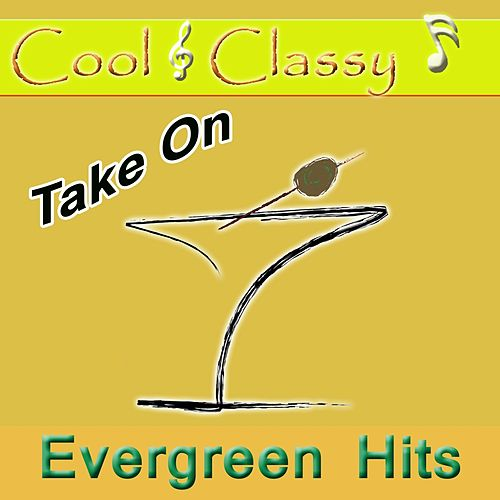 Cool & Classy: Take on Evergreen Hits by Cool