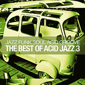 The Best of Acid Jazz, Vol. 3 by Various Artists