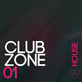 Club Zone - House, Vol. 1 by Various Artists