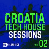 Croatia Tech House Sessions, Vol. 2 - EP by Various Artists