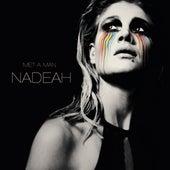 Met A Man by Nadeah