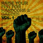 Raise Your Fist for Hardcore & Gabber, Vol. 1 by Various Artists