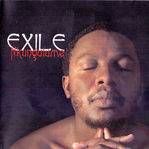 Nkungulume by Exile