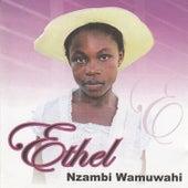 Nzambi Wamuwahi by Ethel