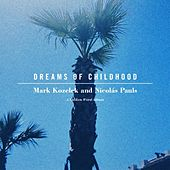 Dreams of Childhood by Mark Kozelek