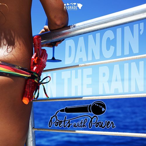 Dancin in the Rain by The Poets